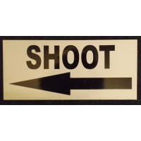 SHOOT signs PACK OF 6  (3 x Left & 3 x Right)